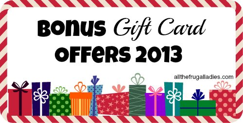 Bonus Gift Cards 2013