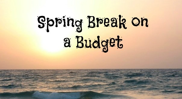 spring break budget