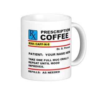 prescription_coffee_caffeine_rx_funny_mug-raa403fc44a6a47e1956fcfe4bbe82a29_x7jgr_8byvr_512